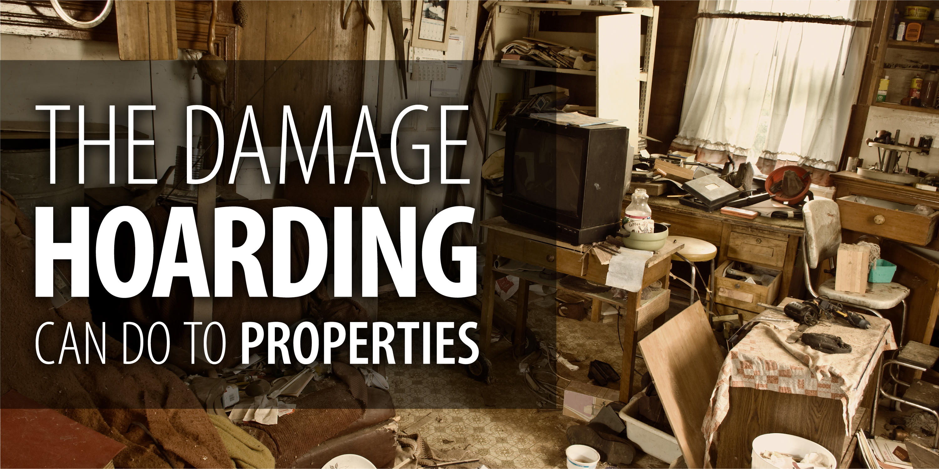 The Damage Hoarding Can Do to Properties | Rainbow International