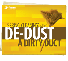 Spring Cleaning: When to De-Dust a Dirty Duct