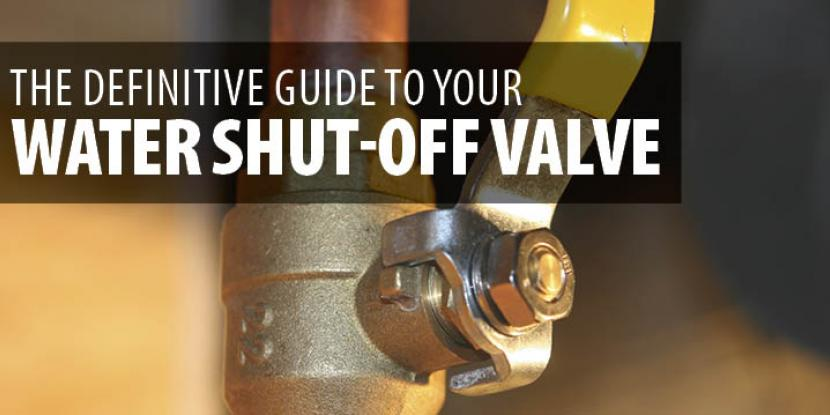 The Definitive Guide To Your Water Shut Off Valve