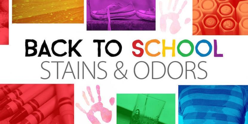 Back to School: Stains and Odors