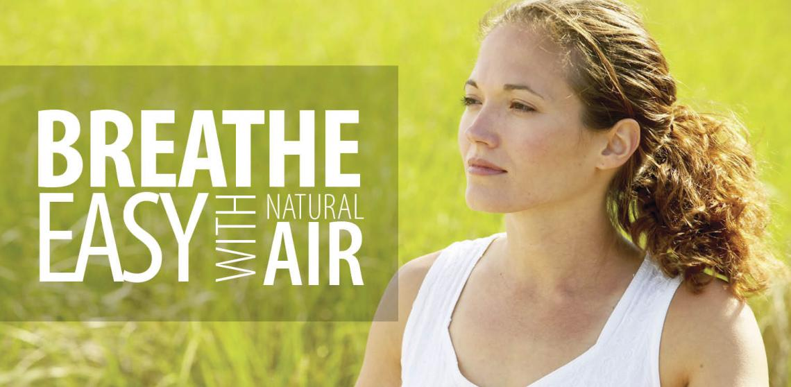 breathe easy with natural air